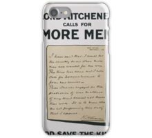 Lord Kitchener calls for more men God save the king 086 iPhone Case/Skin