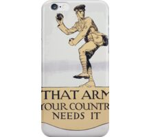 That arm your country needs it iPhone Case/Skin