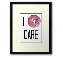I donut care Framed Print