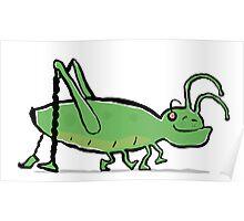 green groovin' grasshopper Poster