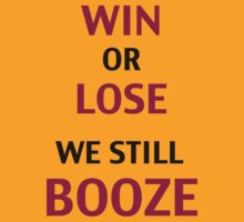 Win or Lose We Still Booze by TempeGameday