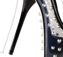 I wear heels bigger than your d*ck Sticker
