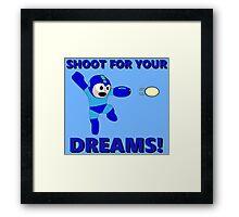 "Megaman Retro Gamer ""Shoot For Your Dreams"" Geek Aspiring Nerd Framed Print"