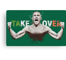 "Conor McGregor ""Take Over"" Eire champion design Canvas Print"