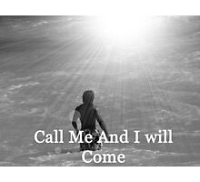 """Call Me And I will Come"" by Carter L. Shepard Photographic Print"