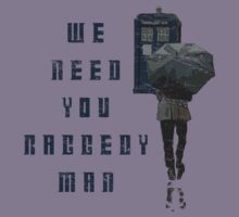 We Need You Raggedy Man - Doctor Who by robotplunger