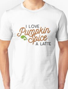 Punkin Spice is my life (all color) T-Shirt