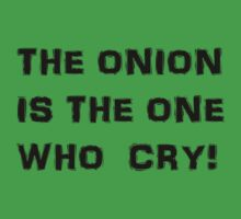The Onion is the One Who Cry! by lilywafiq