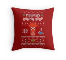 Meepers Gonna Meep - Ugly Christmas Throw Pillow