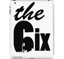 The 6ix logo (with skyline) iPad Case/Skin