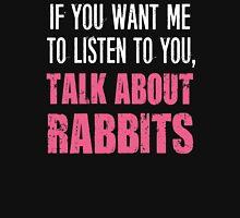 Funny Pet Rabbits T Shirt T-Shirt