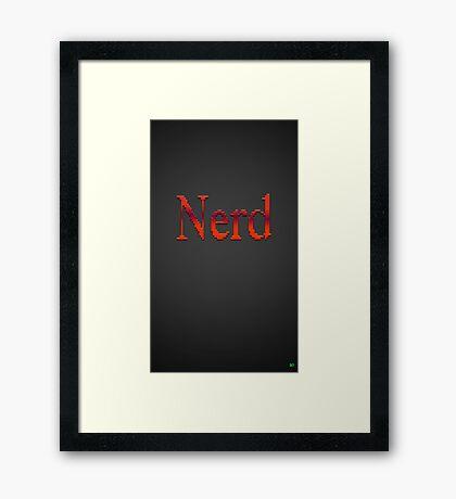 Nerd Gear Is Here! Framed Print