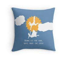 Bring us the girl, wipe away the debt Throw Pillow