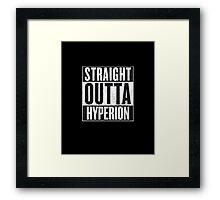 Straight Outta Hyperion Framed Print
