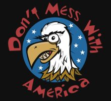 "Veteran's Day ""Don't Mess With America"" T-Shirt One Piece - Short Sleeve"