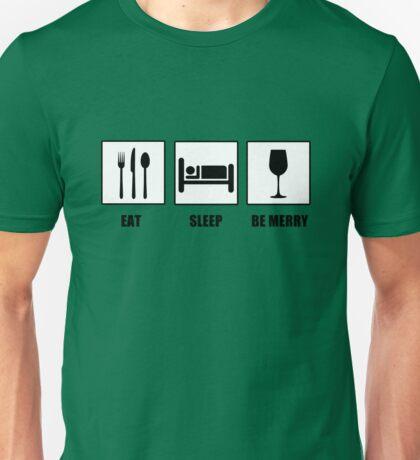 Eat Sleep Be Merry Unisex T-Shirt