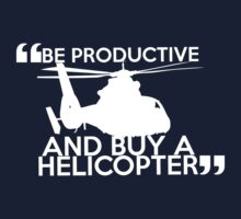 Be Productive and Buy a Helicopter  Kids Clothes