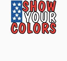 "Veteran's Day ""Show Your Colors"" T-Shirt Unisex T-Shirt"