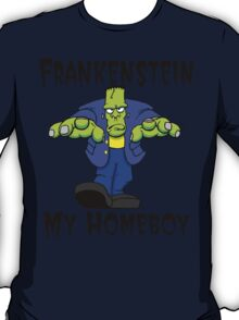"Halloween ""Frankenstein Is My Homeboy"" T-Shirt T-Shirt"