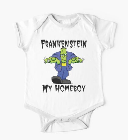 "Halloween ""Frankenstein Is My Homeboy"" T-Shirt One Piece - Short Sleeve"