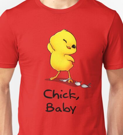 Chick, Baby~ Unisex T-Shirt