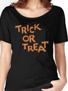 "Halloween ""Trick or Treat"" T-Shirt Women's Relaxed Fit T-Shirt"