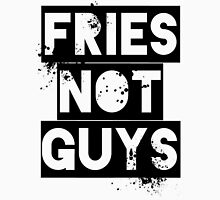 Fries Not Guys Women's Relaxed Fit T-Shirt