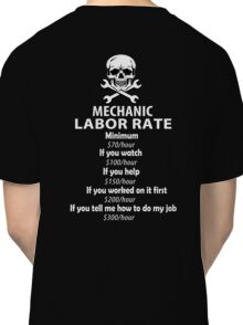 Mechanic Labour Rate Classic T-Shirt