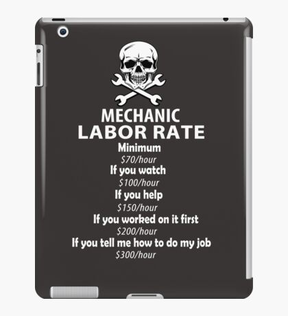 Mechanic Labour Rate iPad Case/Skin