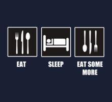 Eat Sleep Eat Some More T-Shirt
