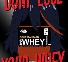 Don't lose your whey! by jun11ch1