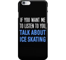 Funny Ice Skating T Shirt iPhone Case/Skin