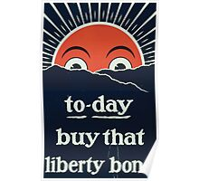 To day buy that liberty bond Poster