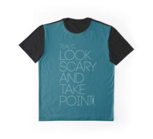 Look Scary and Take Point 2 White Graphic T-Shirt