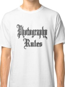 photography rules Classic T-Shirt