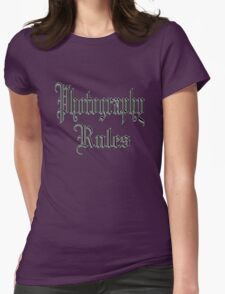 photography rules Womens Fitted T-Shirt