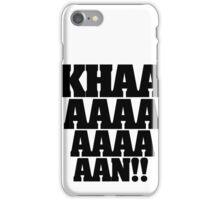 KHAN! iPhone Case/Skin