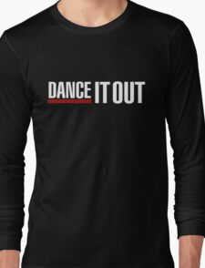 Dance It Out - White 2.0 Long Sleeve T-Shirt