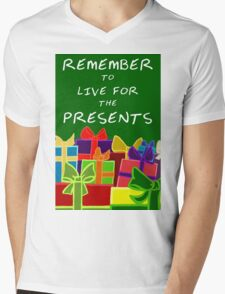 Live for the Presents Mens V-Neck T-Shirt