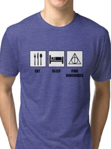 Eat Sleep Find Horcruxes Tri-blend T-Shirt