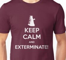 KEEP CALM and Exterminate! Unisex T-Shirt