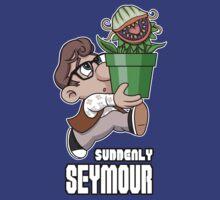 Suddenly, Seymour T-Shirt