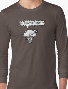 dalek -disproportionate! 2 Long Sleeve T-Shirt