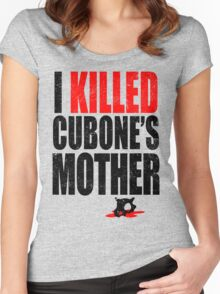 I *KILLED* CUBONE'S MOTHER Women's Fitted Scoop T-Shirt