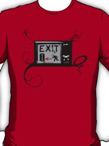 Exist - Vintage TV - Exit - RUN AWAY FROM IT! T-Shirt