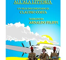 "MOVIE POSTER 17 ""DAGLI ASCARI ALL'ALA LITTORIA"" by CLAUDIO COSTA"