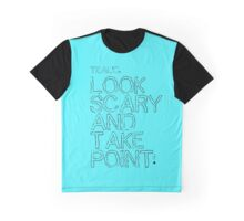 Look Scary and Take Point 1 Black Graphic T-Shirt