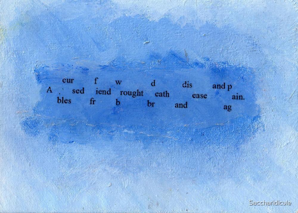 bless(curse)d by Saccharidicule
