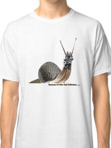 War & pollutants Classic T-Shirt
