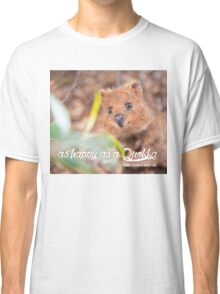 as Happy as a Quokka #1 Classic T-Shirt
